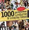 1,000 Incredible Costume and Cosplay Ideas by Yaya Han