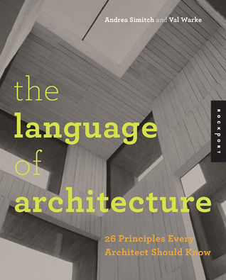 The-Language-of-Architecture-26-Principles-Every-Architect-Should-Know