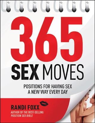 365 Sex Moves by Randi Foxx