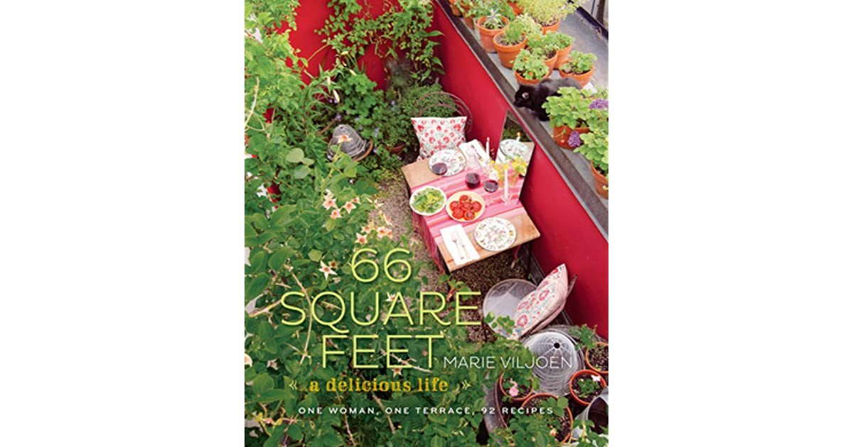 66 Square Feet A Delicious Life One Woman One Terrace 92