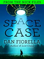 Space Case (the Nick Files)