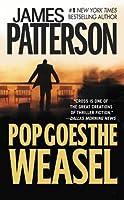 Pop Goes the Weasel (Alex Cross, #5)