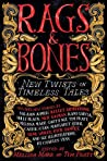 Rags & Bones: New Twists on Timeless Tales audiobook download free