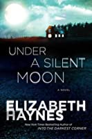 Under a Silent Moon (DCI Louisa Smith, #1)