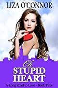 Oh Stupid Heart
