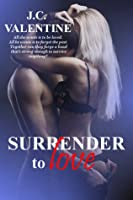 Surrender to Love (Night Calls, #3)