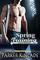 Spring Training (Game On, #1)