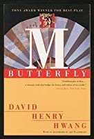 m butterfly by david henry hwang m butterfly