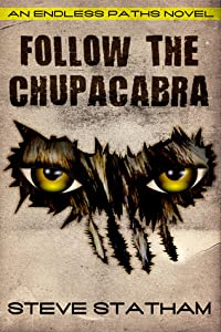 Follow The Chupacabra