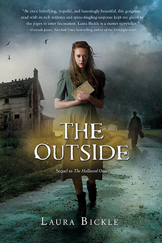 The Outside (The Hallowed Ones, #2)