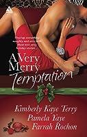 A Very Merry Temptation: 'Twas the Season\Mistletoe in Memphis\Second-Chance Christmas