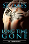 Long Time Gone by S.E. Jakes