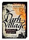 Dark Village: Dreht euch nicht um (3venner, #2)