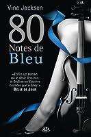 80 Notes de Bleu (Eighty Days, #2)
