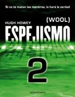 Espejismo 2. Calibración (Wool, #2)