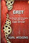 Grit: The Banter and Brutality of the Late-Night Cab