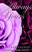 Always Yours (Lagos Romance, #1)