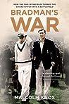 Bradman's War: Ho...
