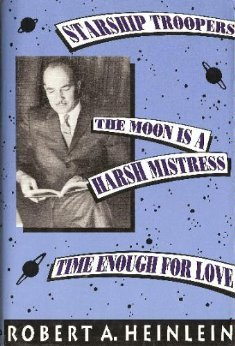 Starship Troopers / The Moon Is A Harsh Mistress / Time Enough For Love