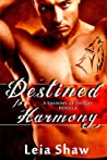 Download ebook Destined for Harmony (Shadows of Destiny, #3.5) by Leia Shaw