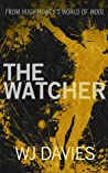 The Watcher by W.J. Davies