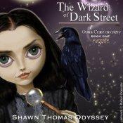 The Wizard of Dark Street  (Oona Crate #1) Audiobook