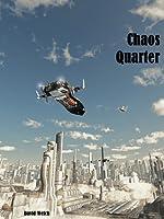 Chaos Quarter