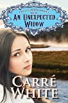 An Unexpected Widow by Carré White
