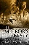 The Emperor's Treaty by Chacelyn Pierce