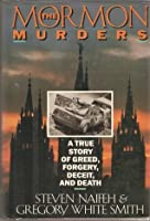 The Mormon Murders: A True Story of Greed, Forgery, Deceit, and Death