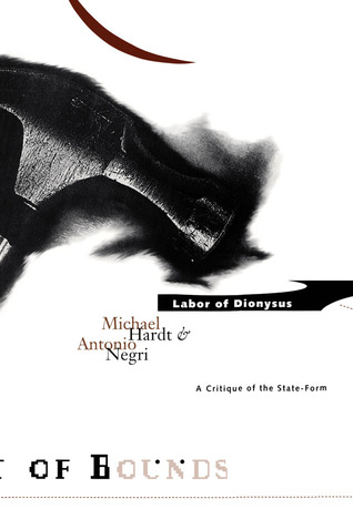 Labor of Dionysus: A Critique of the State-Form