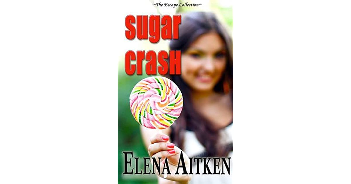 Sugar Crash (The Escape Collection)