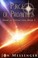 Purge of Prometheus (Brink of Distinction #3)