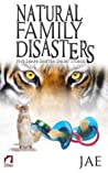 Natural Family Disasters (Shape-Shifter)
