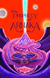 The Prophecy of Arnaka