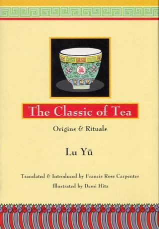 Classic of Tea: Origins and Rituals
