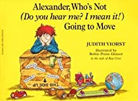 Alexander, Who's Not ( Do You Hear Me ? I Meam It! ) Going To Move