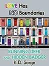 Running Deer and Hidden Badger