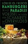 Hamburgers in het paradijs: Voedsel in tijden van schaarste en overvloed