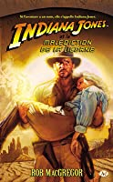 Indiana Jones et la Malédiction de la Licorne (Indiana Jones, #5)