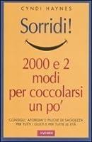 Sorridi!:  2000 e 2 modi per coccolarsi un po'