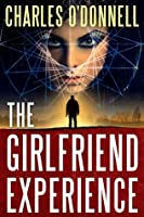 The Girlfriend Experience - Smashwords Edition