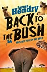 Back to the Bush: Another Year in the Wild