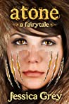 Atone (A Fairytale Trilogy, #2)