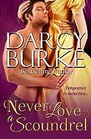 Never Love a Scoundrel (Secrets & Scandals #5)