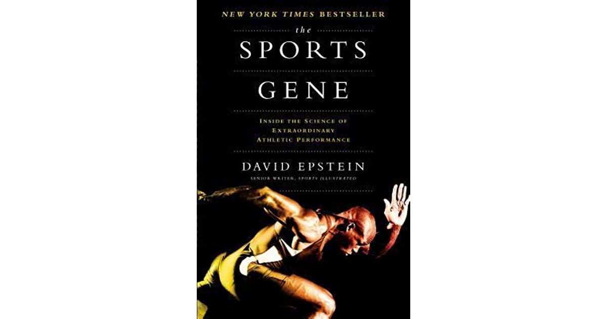 The Sports Gene: Inside the Science of Extraordinary