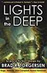 Lights in the Deep by Brad R. Torgersen
