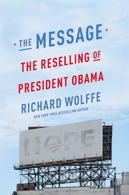 The Message: The Reselling of President Obama