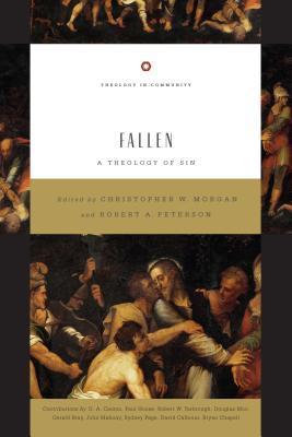 Fallen: A Theology of Sin