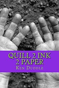 Quill 2 Ink 2 Paper